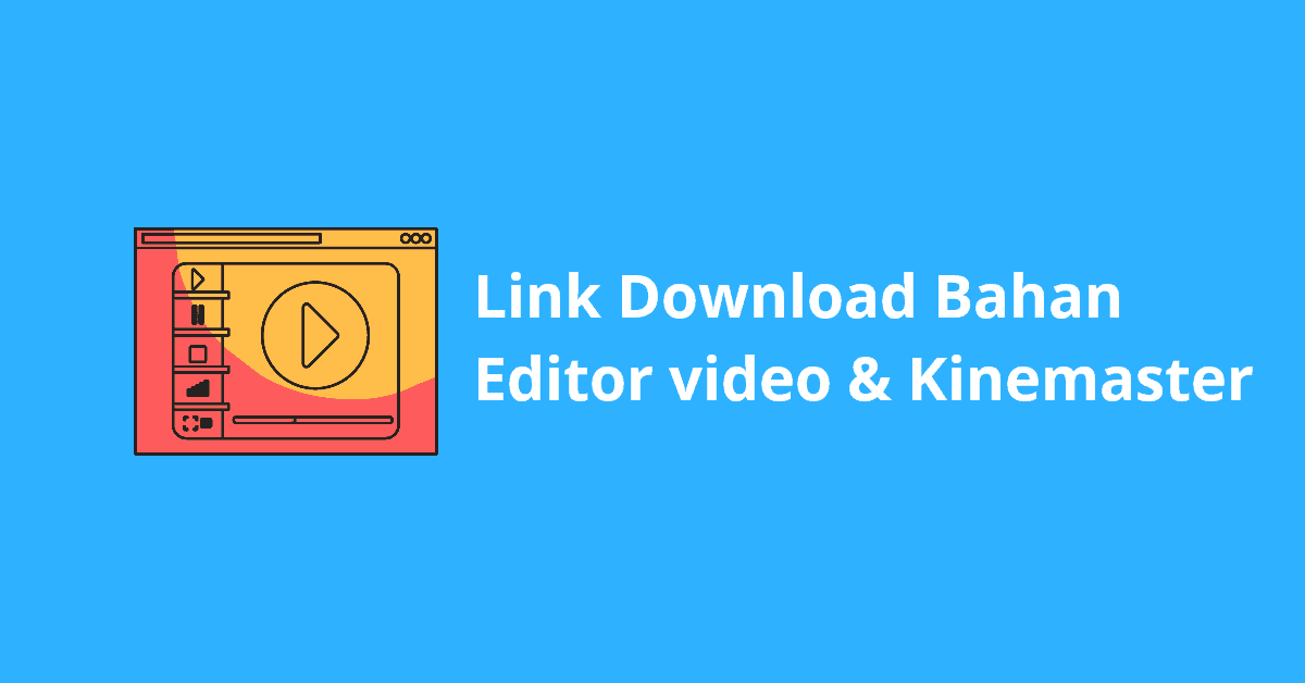 link download bahan editor